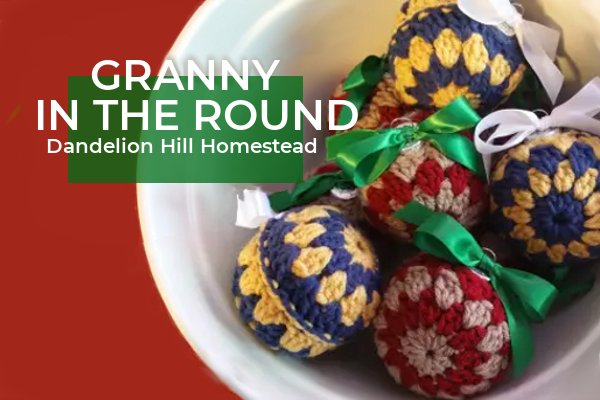 granny in the round ornaments